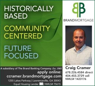 Historically Based, Community Centered, Future Focused