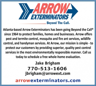 Atlanta-based Arrow Exterminators has been going Beyond the Call