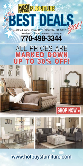Our Best Deals Yet   Hot Buys  Furniture  Snellville  GA. Best Deals Yet   Hot Buys  Furniture  Snellville  GA