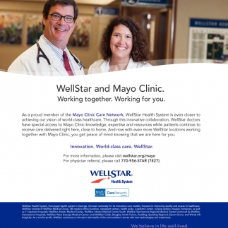 WellStar and Mayo Clinic working together, for you