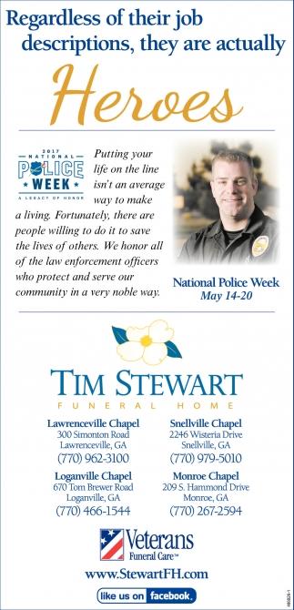 Heroes, Tim Stewart Funeral Home, Monroe, GA