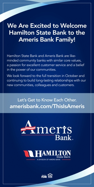 Welcome Hamilton State Bank to the Ameris Bank Family