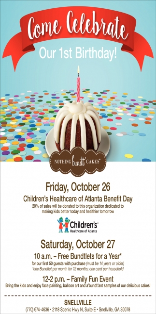 Come Celebrate Our 1st Birthday Nothing Bundt Cakes