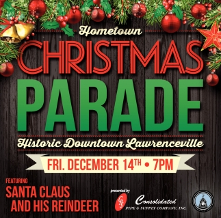 Hometown Christmas Parade, Historic Downtown Lawrenceville ...