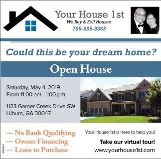 Open House, Your House 1st