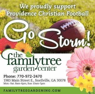 Go Storm!, The Family Tree Garden Center, Snellville, GA