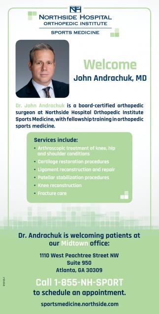 Welcome John Andrachuk, MD