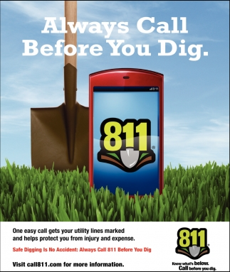 Always Call Before You Dig