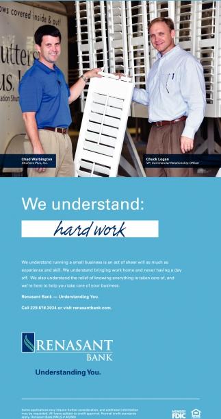 We Understand: hard work