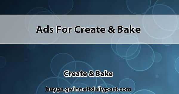Ads for Create & Bake
